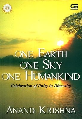 One Earth One Sky One Humankind (Celebration of Unity in Diversity)