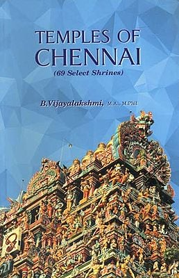 Temples of Chennai (69 Select Shrines)
