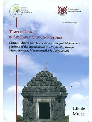 Temple Design in Six Early Saiva Scriptures