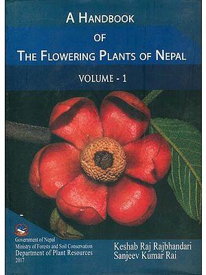 A Handbook of The Flowering Plants of Nepal (Vol-I)