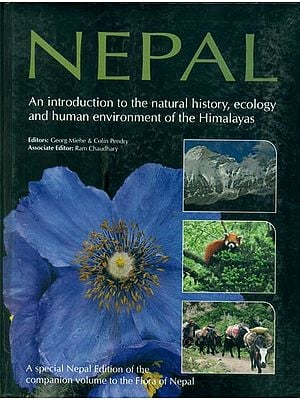 Nepal-An Introduction to the Natural History, Ecology and Human Environment of the Himalayas