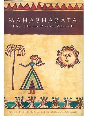 Mahabharata-The Tharu Barka Naach (An Old and Rare Book)