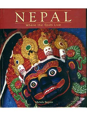 Nepal (Where The Gods Live)