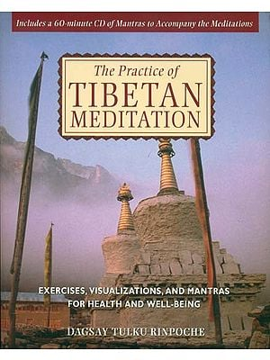 The Practice of Tibetan Meditation (With CD)