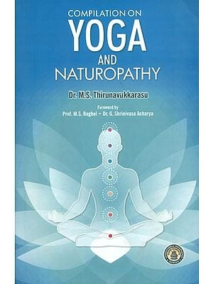 Compilation on Yoga and Naturopathy (Based on CCIM New Syllabus)