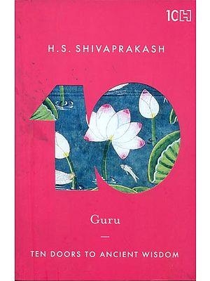 Guru (Ten Doors to Ancient Wisdom)