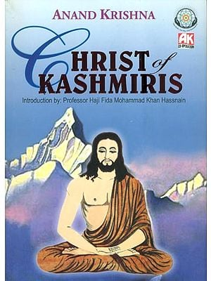 Christ of Kashmiris (The Incredible Saga of Sage Yuzu Asaph)