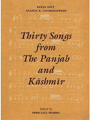 Thirty Songs from the Panjab and Kashmir (With Notation)