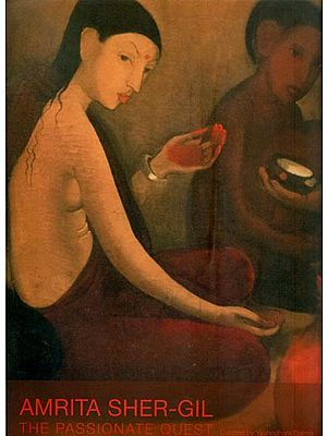 Amrita Sher-Gil (The Passionate Quest)