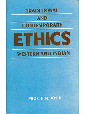 Traditional and Contemporary Ethics Western and Indian