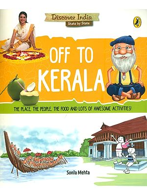 Off to Kerala (Discover India State by State)