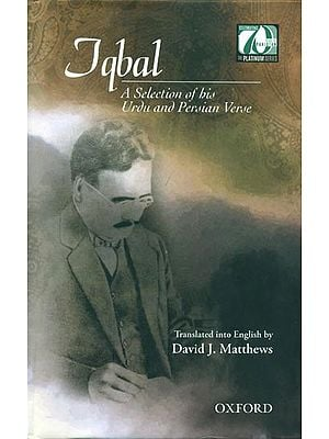 Iqbal  - A Selection of his Urdu and Persian Verse
