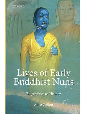 Lives of Early Buddhist Nuns