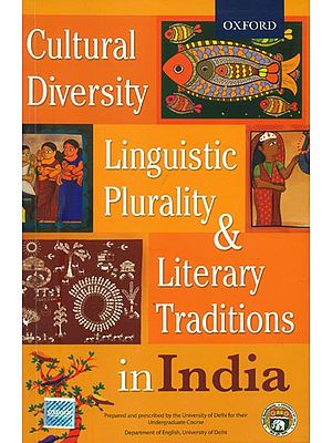 Cultural Diversity Linguistic Plurality & Literary Traditions in India