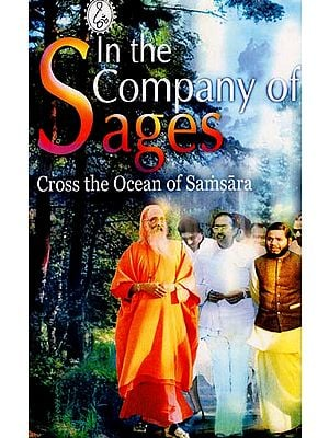 In the Company of Sages (Cross the Ocean of Samsara)