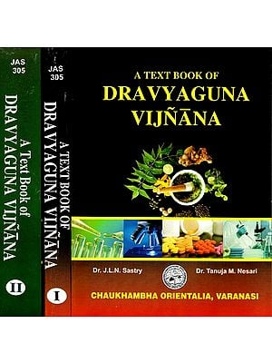 A Text Book of Dravyaguna Vijnana (Set of 2 Volumes)