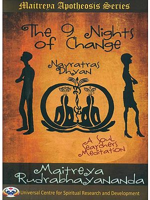 The 9 Nights of Change-Navratras Dhyan