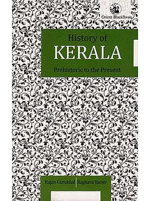 History of Kerala (Prehistoric to the Present)