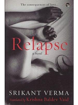 Relapse: A Novel