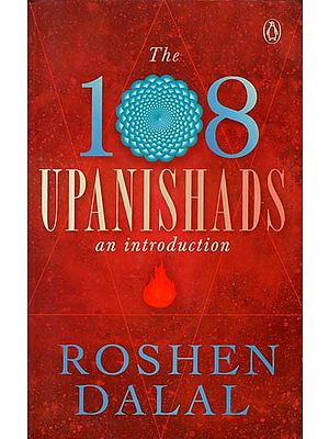 The 108 Upanishads an Introduction