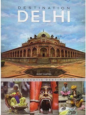 Destination Delhi