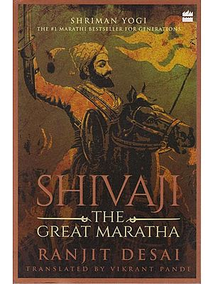 Shivaji the Great Maratha