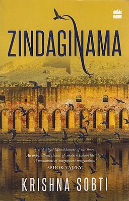 Zindaginama: 'An abridged Mahabharata of our times. An unparalleled classic of modern India literature. A monument of magnificent imagination.'