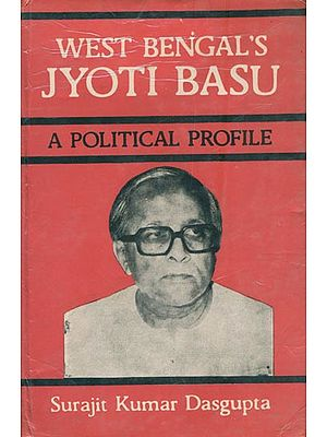 West Bengal's Jyoti Basu - A Political Profile (An Old and Rare Book)