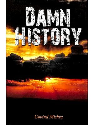 Damn History (Collection of Short Stories)