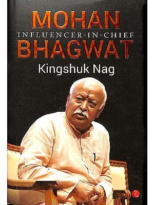 Mohan Influencer-in-Chief Bhagwat