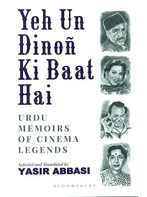 Yeh Un Dinon Ki Baat Hai-Urdu Memoirs of Cinema Legends