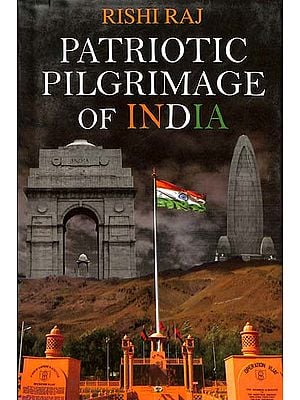 Patriotic Pilgrimage of India