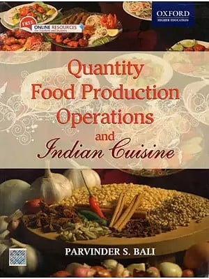 Quantity Food Production Operations and Indian Cuisine (With CD)