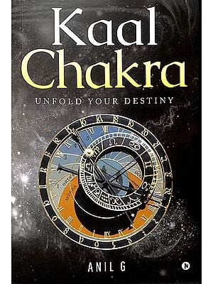 Kaal Chakra (Unfold Your Destiny)