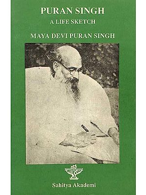 Puran Singh - A Life Sketch (An Old & Rare Book)
