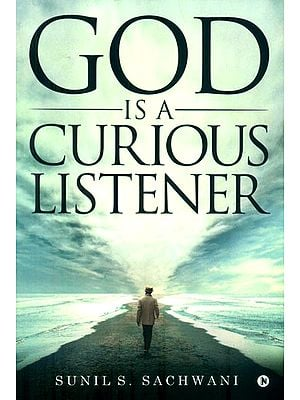 God is a Curious Listener