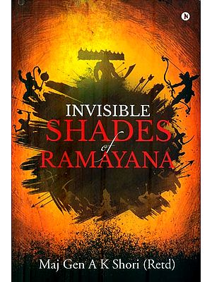 Invisible Shades of Ramayana