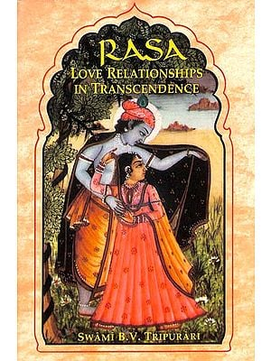 Rasa (Love Relationships in Transcedence)