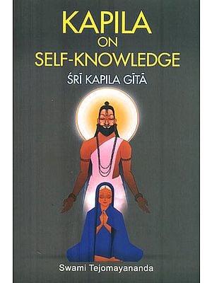 Kapila on Self-Knowledge (Shri Kapila Gita)