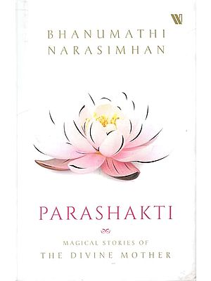 Parashakti (Magical Stories of The Divine Mother)