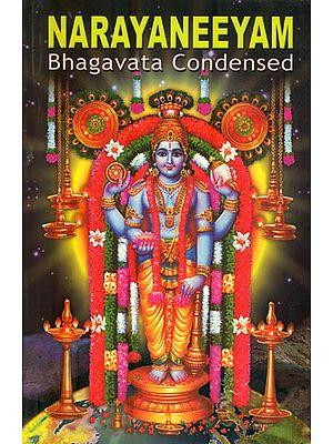 Narayaneeyam (Bhagavata Condensed)