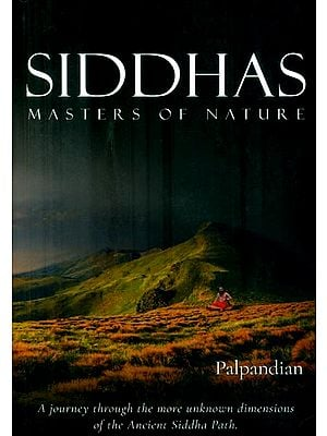 Siddhas: Masters of Natures