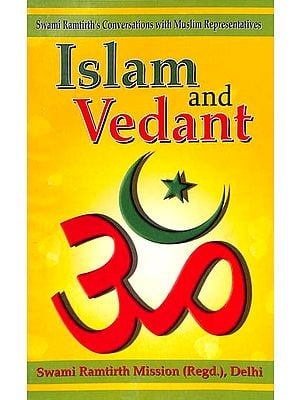 Islam & Vedant (A Session With Muslim Representatives)