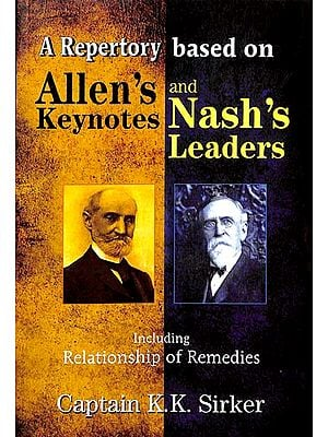 A Repertory Based on Allen's Key Notes and Nash's Leaders
