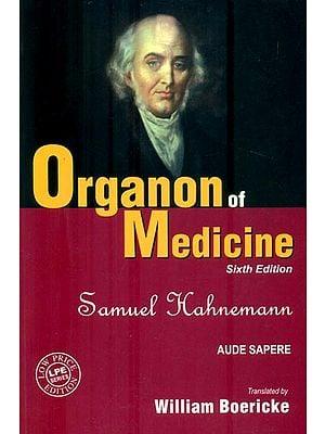 Organon of Medicine (Sixth Edition)