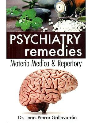 Psychiatry Remedies Materia Madica and Repertory