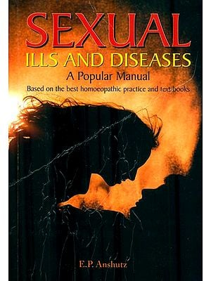 Sexual Ills And Diseases (A Popular Manual)
