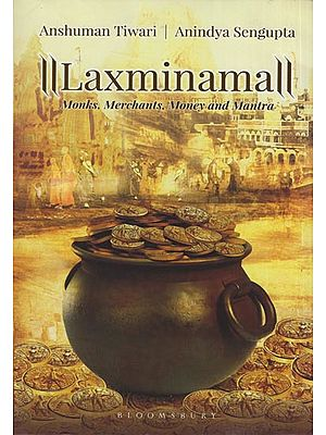 Laxminama: Monks, Merchants, Money and Mantra