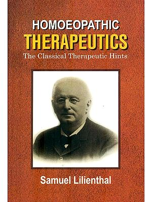 Homoeopathic Therapeutics (The Classical Therapeutic Hints)
