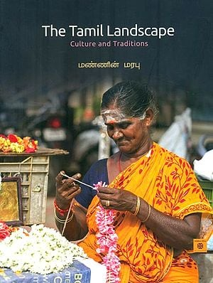 The Tamil Landscape (Culture and Traditions)